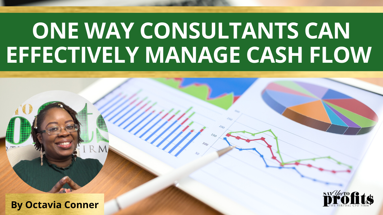 One Way Consultants Can Effectively Manage Cash Flow