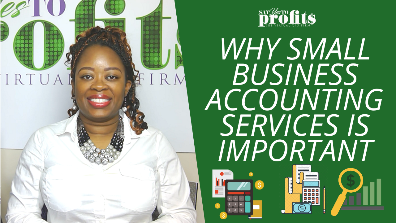 Accounting Services for Small Businesses - Say YES To Profits