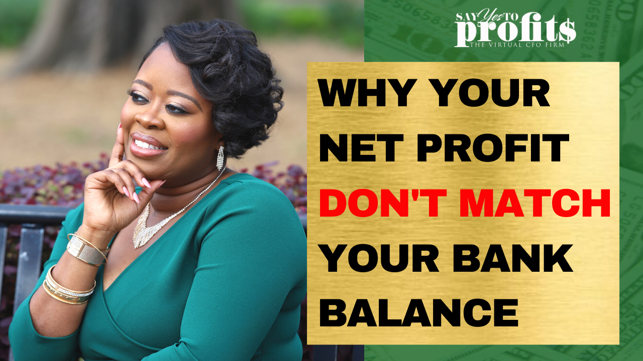 Why Your Net Profit Don't Match Your Bank Balance