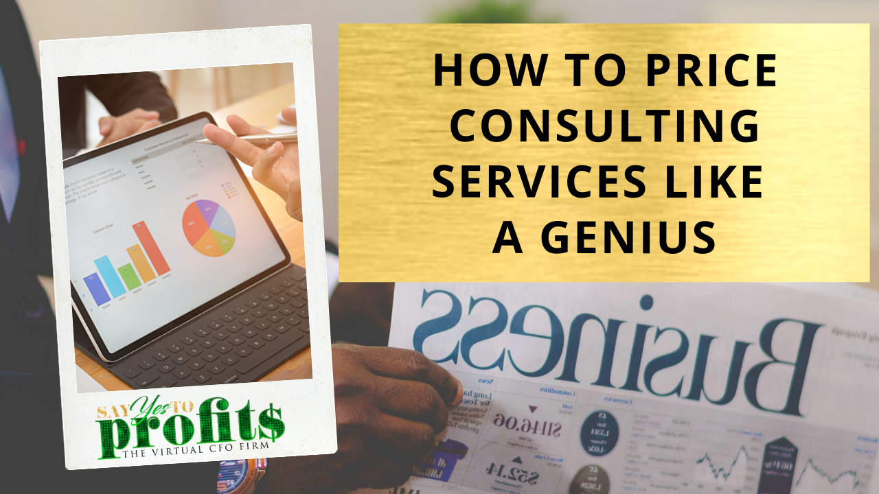 How To Price Consulting Services Like A Genius